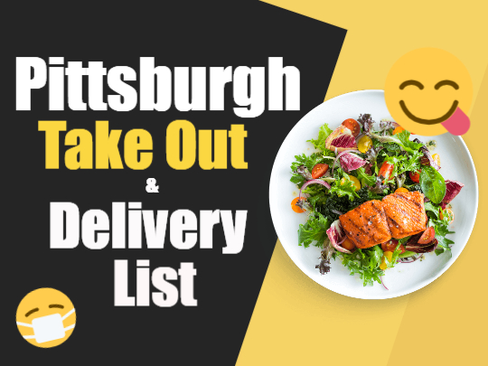 Pittsburgh Take Out & Delivery